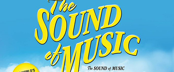 The Sound of Music RESCHEDULED